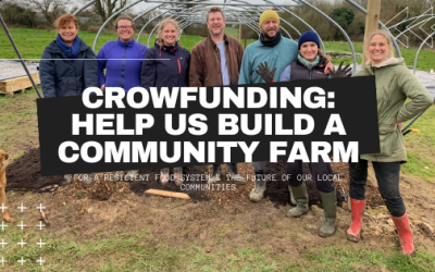 We Need Your Help – Campaign to Build our Community Farm