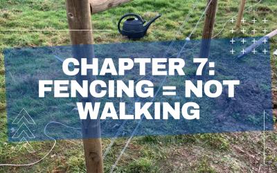7.) Fencing = Not Walking